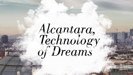 Alcantara Technology of Dreams