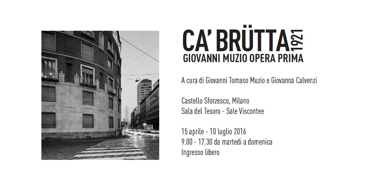 Ca' Brutta 1921. Giovanni Muzio Opera Prima