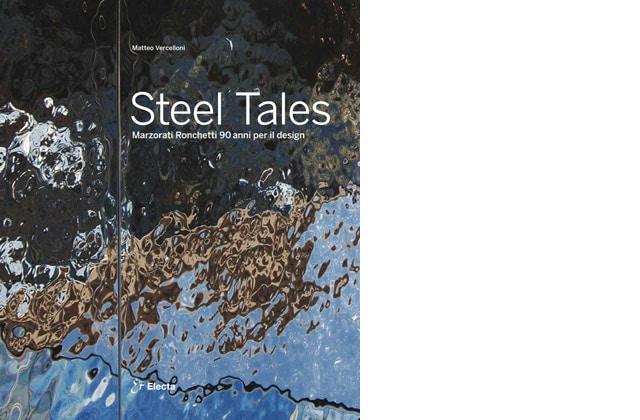Steel Tales – Marzorati Ronchetti 90 anni per il design