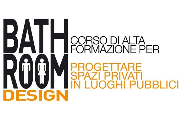 Bathroom Design – Progettare spazi privati in luoghi pubblici