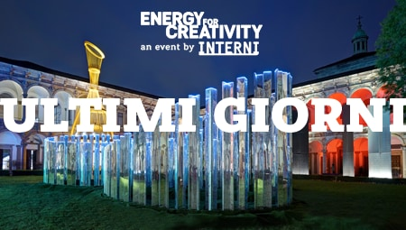 ENERGY FOR CREATIVITY an event by INTERNI| Ultimi Giorni