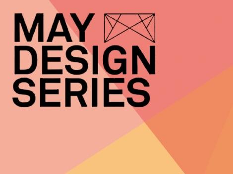 May Design Series – Il Design incontra il Business