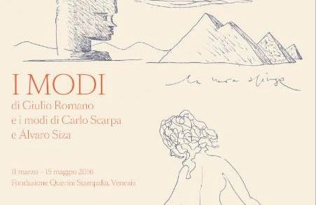 """""""I Modi"""" di Giulio Romano  e i modi di Carlo Scarpa e Álvaro Siza"""