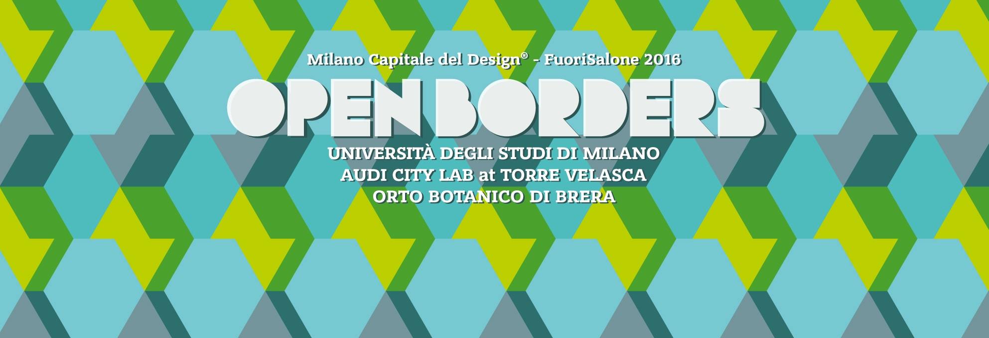 FuoriSalone 2016 OPEN BORDERS, an event by INTERNI