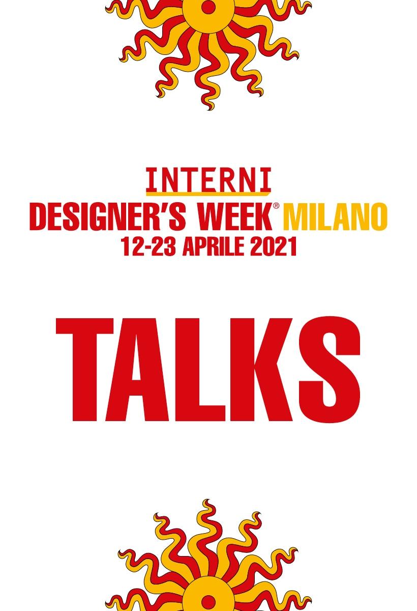 INTERNI Design Talks: l'agenda