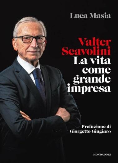 libro_Scavolini_Cover biografia_Valter Scavolini_La vita come grande impresa